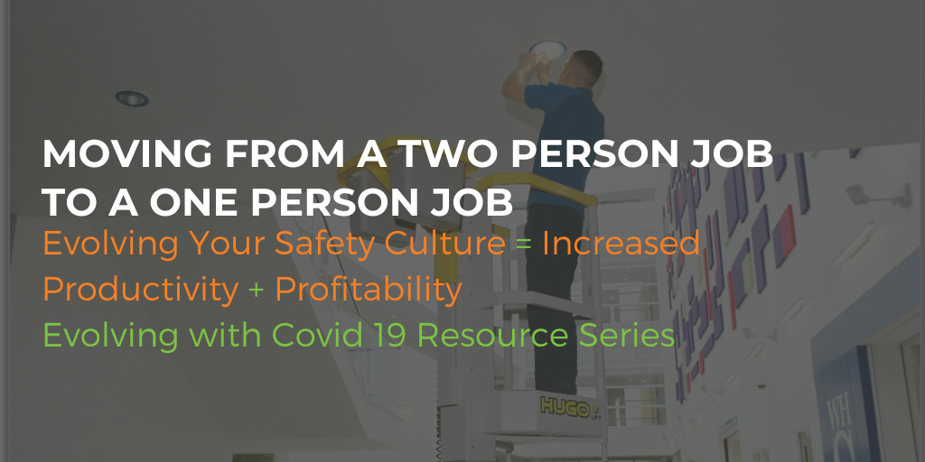 Moving from a two-person job to a one-person job - ladders