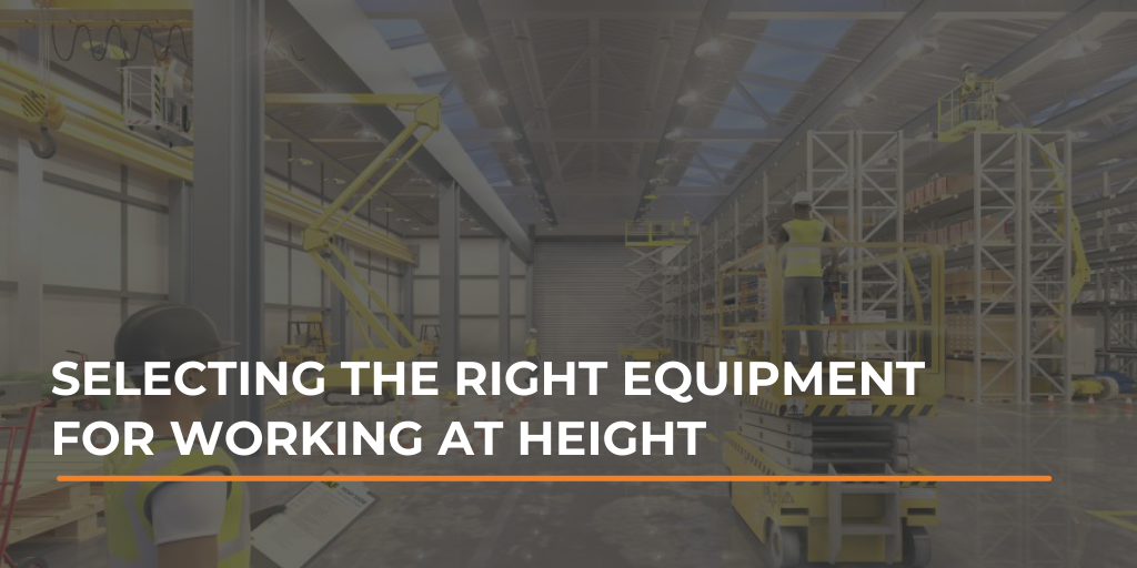 Selecting the right equipment for working at height
