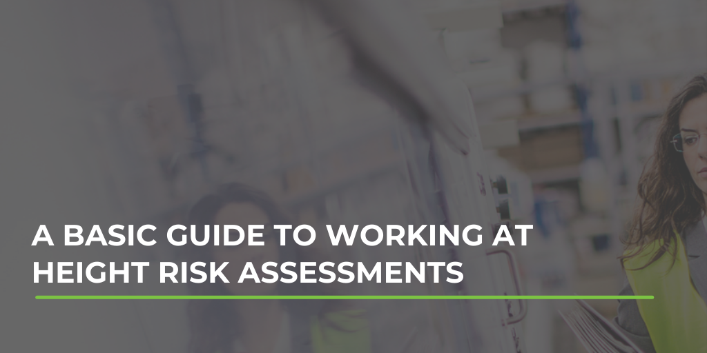 A basic guide to working at height risk assessments