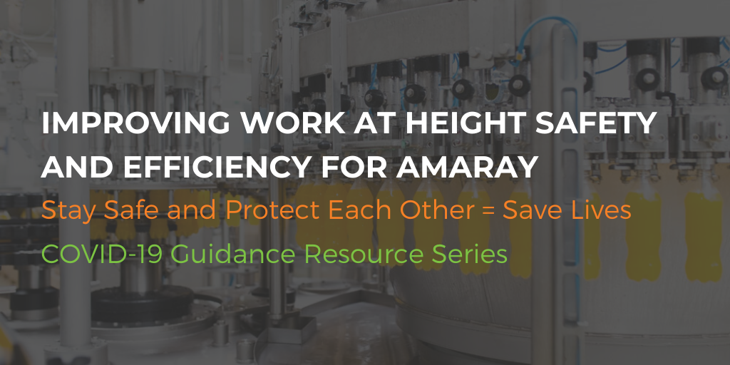 Improving work at height safety and efficiency for Amaray