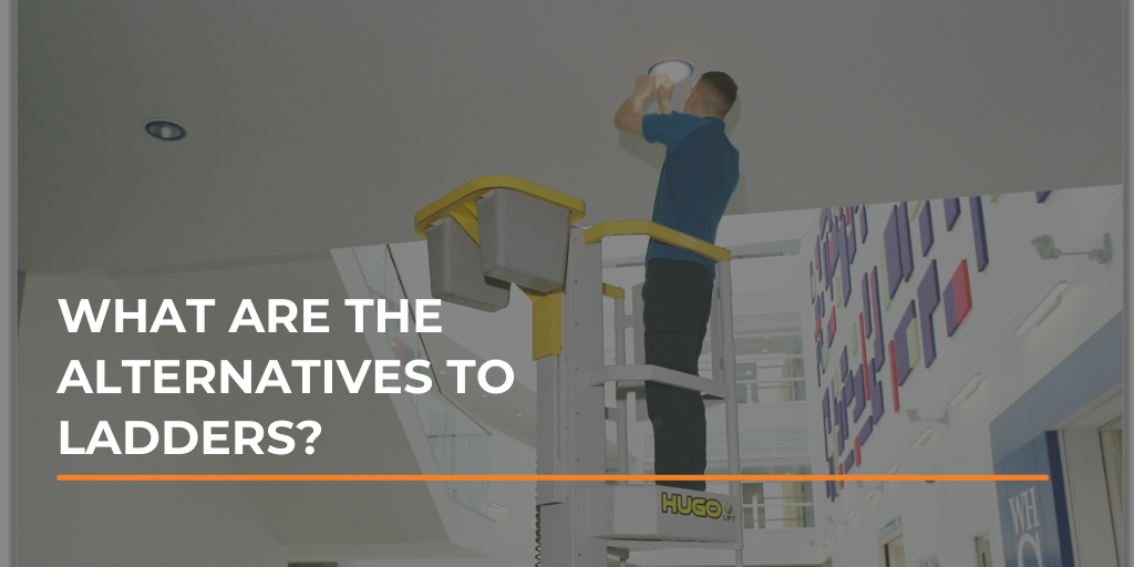 What are the alternatives to ladders?