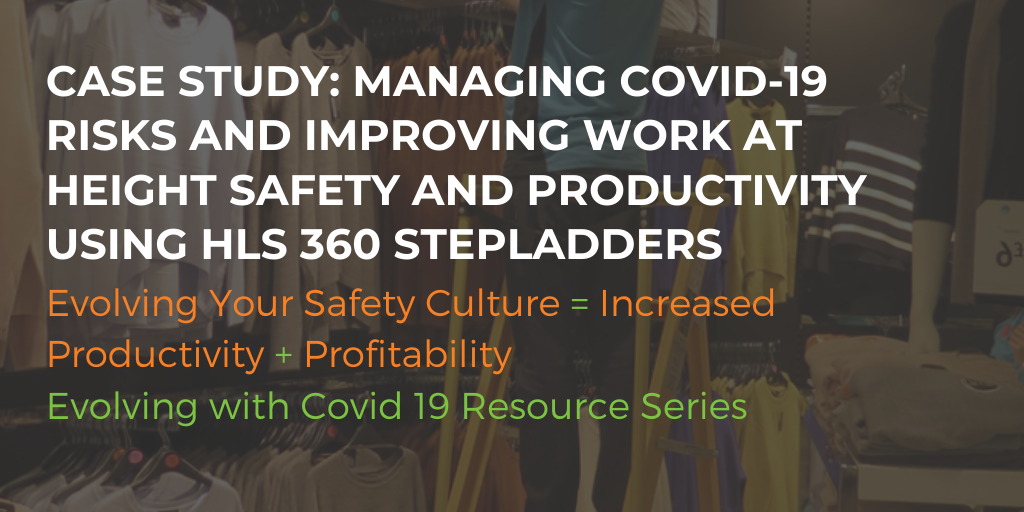 Case Study: COVID-19 risks & improving work at height safety and productivity using HLS 360 stepladders