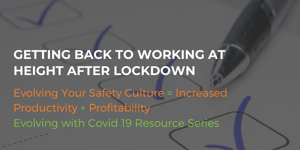 Getting back to working at height after lockdown - free checklist download