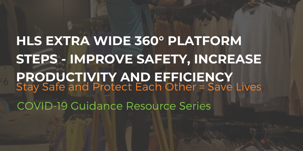 HLS extra wide 360° platform steps - Improve safety, increase productivity and efficiency