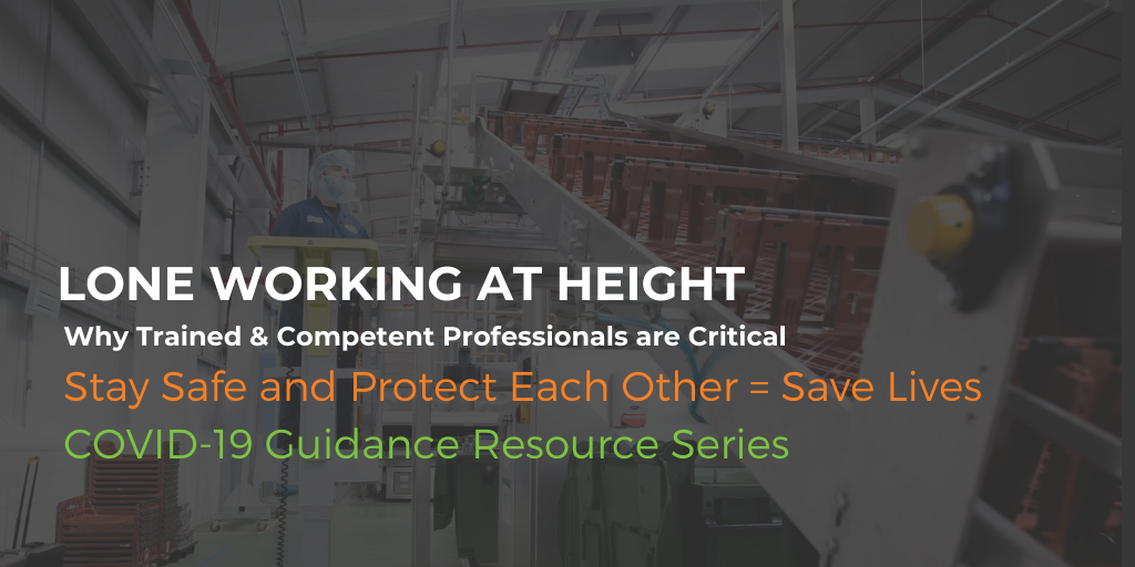 Lone Working at Height – Why Trained & Competent Professionals are Critical