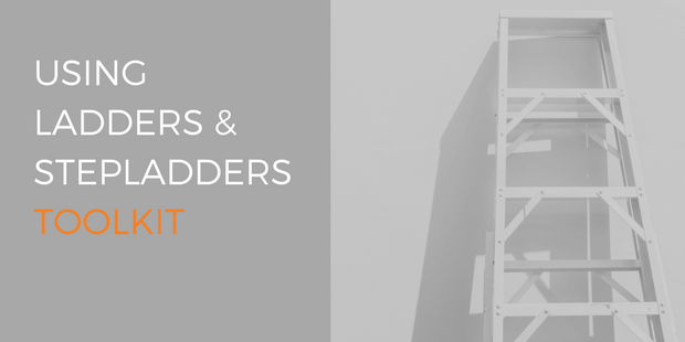Work at Height toolkit for using ladders and stepladders
