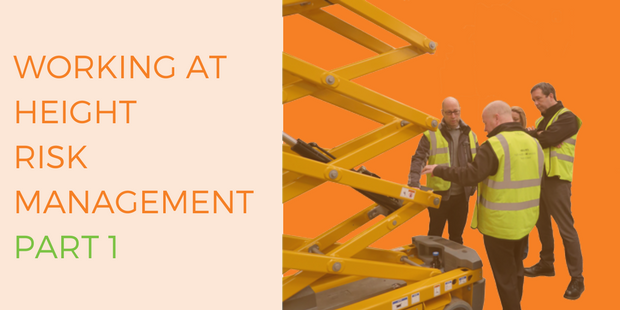 Working at Height – Risk Management Part 1